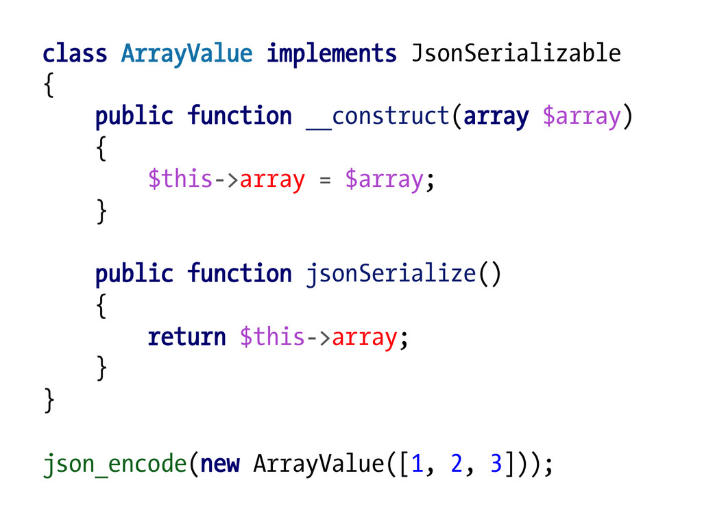 class ArrayValue implements JsonSerializable { ...