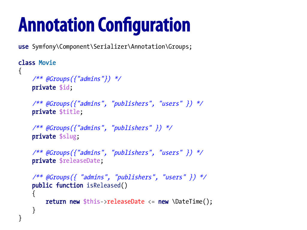 Annotation Configuration use Symfony\Component\S...