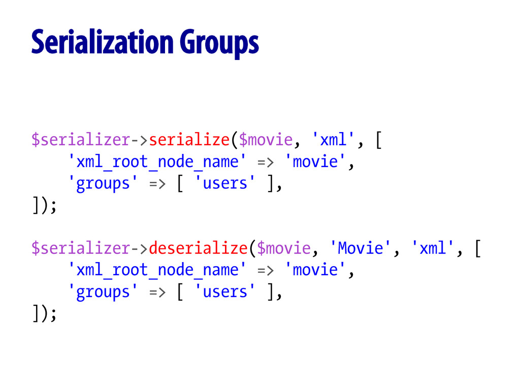 $serializer->serialize($movie, 'xml', [ 'xml_ro...
