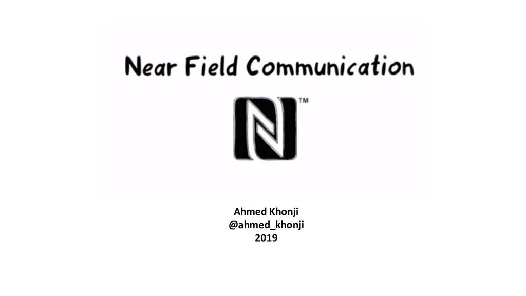 Ahmed Khonji @ahmed_khonji 2019