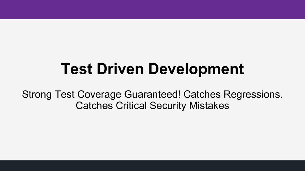 Test Driven Development Strong Test Coverage Gu...