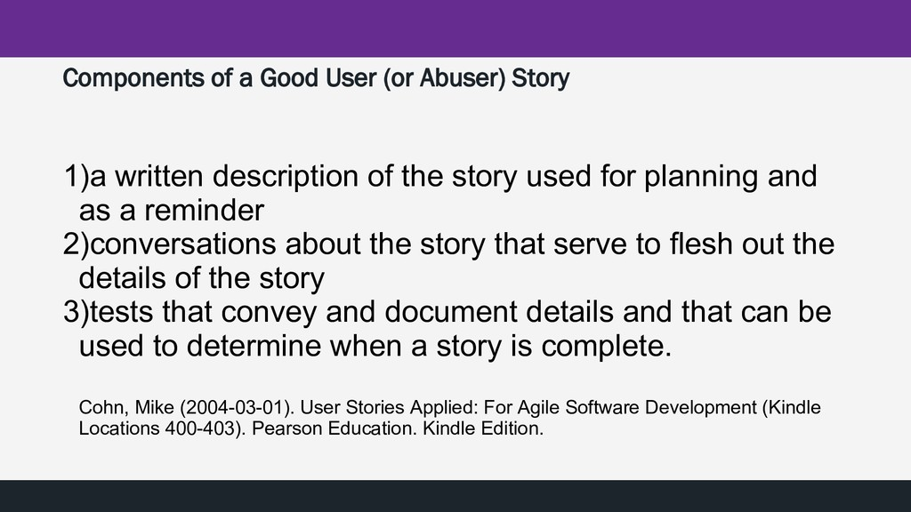 Components of a Good User (or Abuser) Story 1)a...