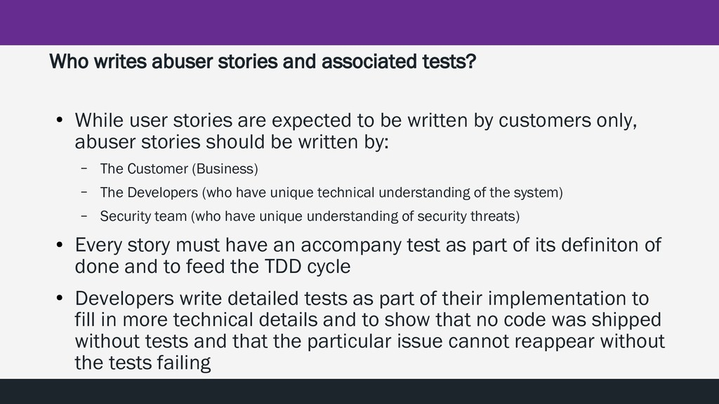 Who writes abuser stories and associated tests?...