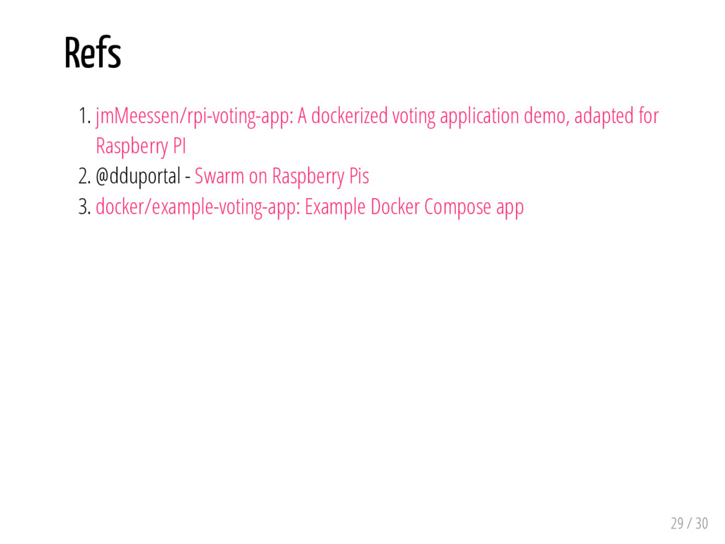 Refs 1. jmMeessen/rpi-voting-app: A dockerized ...