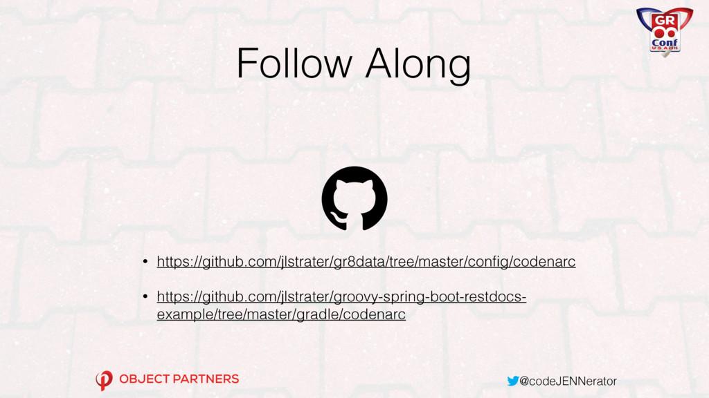 @codeJENNerator Follow Along • https://github.c...