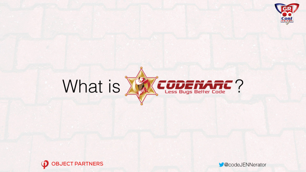 @codeJENNerator What is ?