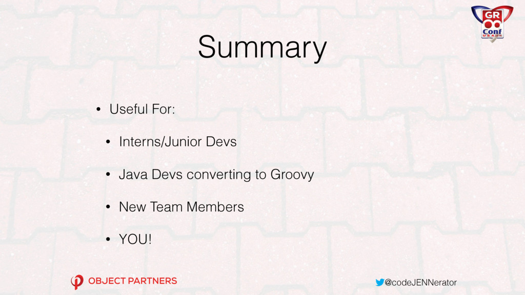 @codeJENNerator Summary • Useful For: • Interns...