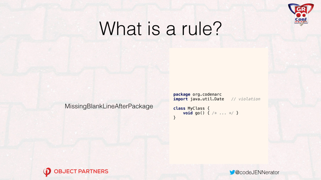 @codeJENNerator What is a rule? MissingBlankLin...