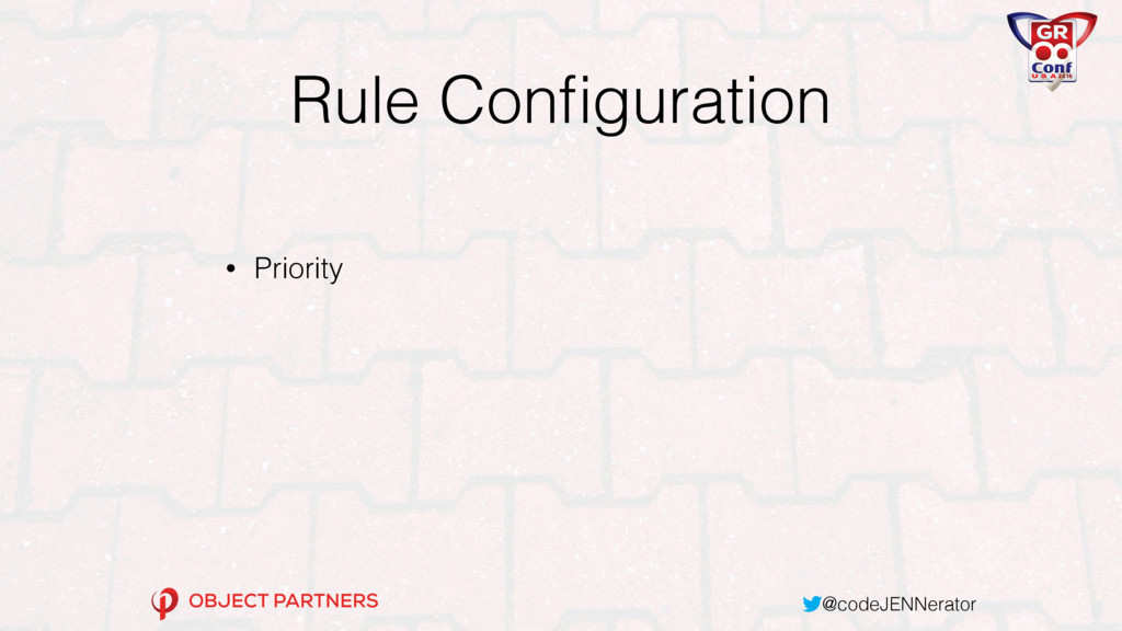 @codeJENNerator Rule Configuration • Priority