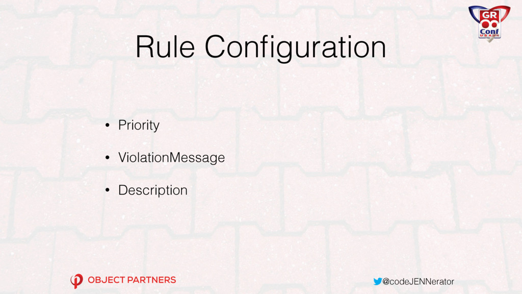 @codeJENNerator Rule Configuration • Priority • ...