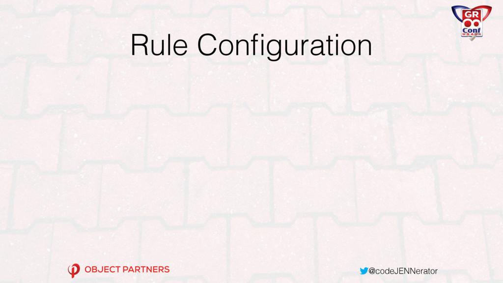 @codeJENNerator Rule Configuration