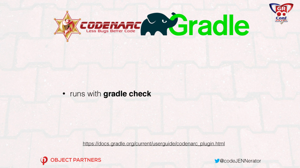 @codeJENNerator • runs with gradle check https:...