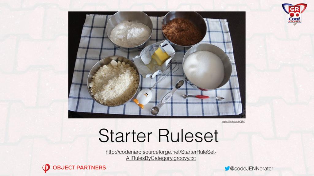 @codeJENNerator Starter Ruleset http://codenarc...