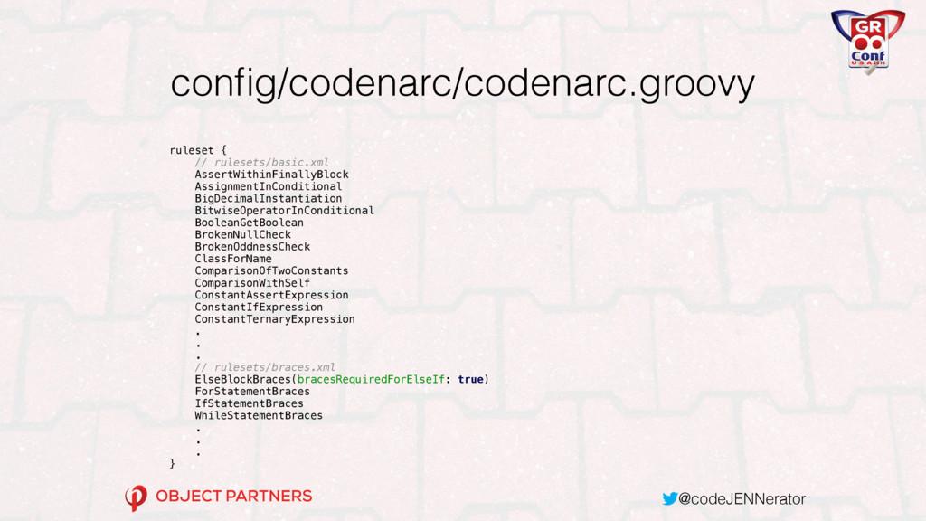 @codeJENNerator config/codenarc/codenarc.groovy ...