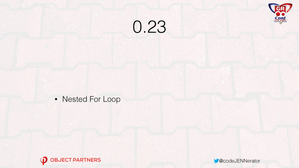 @codeJENNerator 0.23 • Nested For Loop