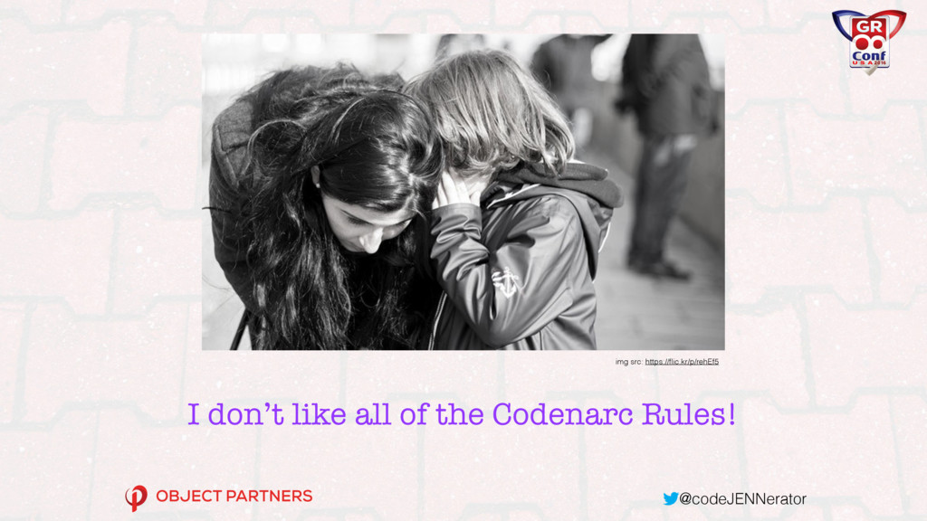@codeJENNerator I don't like all of the Codenar...