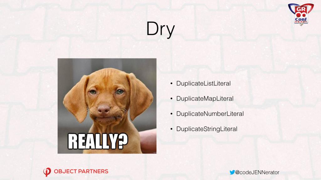 @codeJENNerator Dry • DuplicateListLiteral • Du...