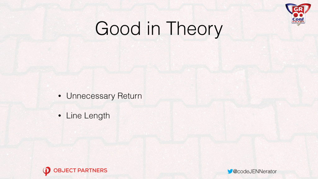 @codeJENNerator Good in Theory • Unnecessary Re...