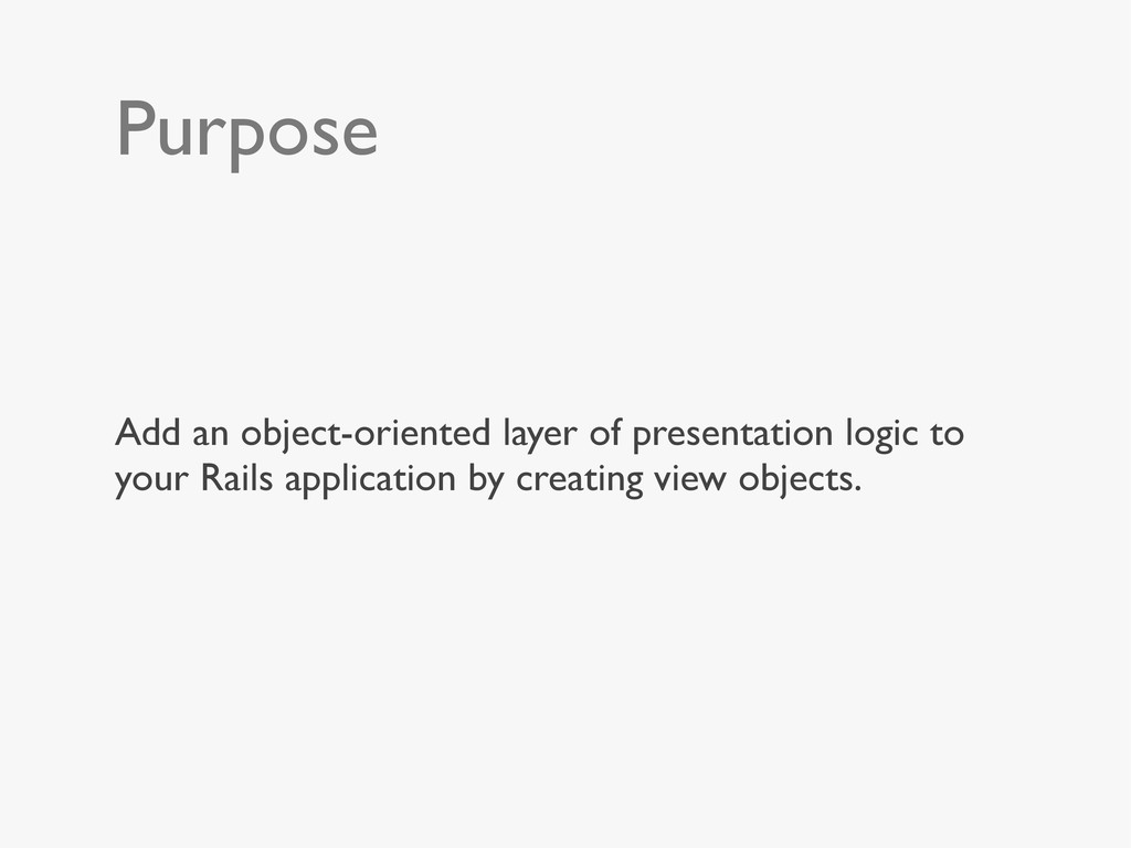 Purpose Add an object-oriented layer of present...