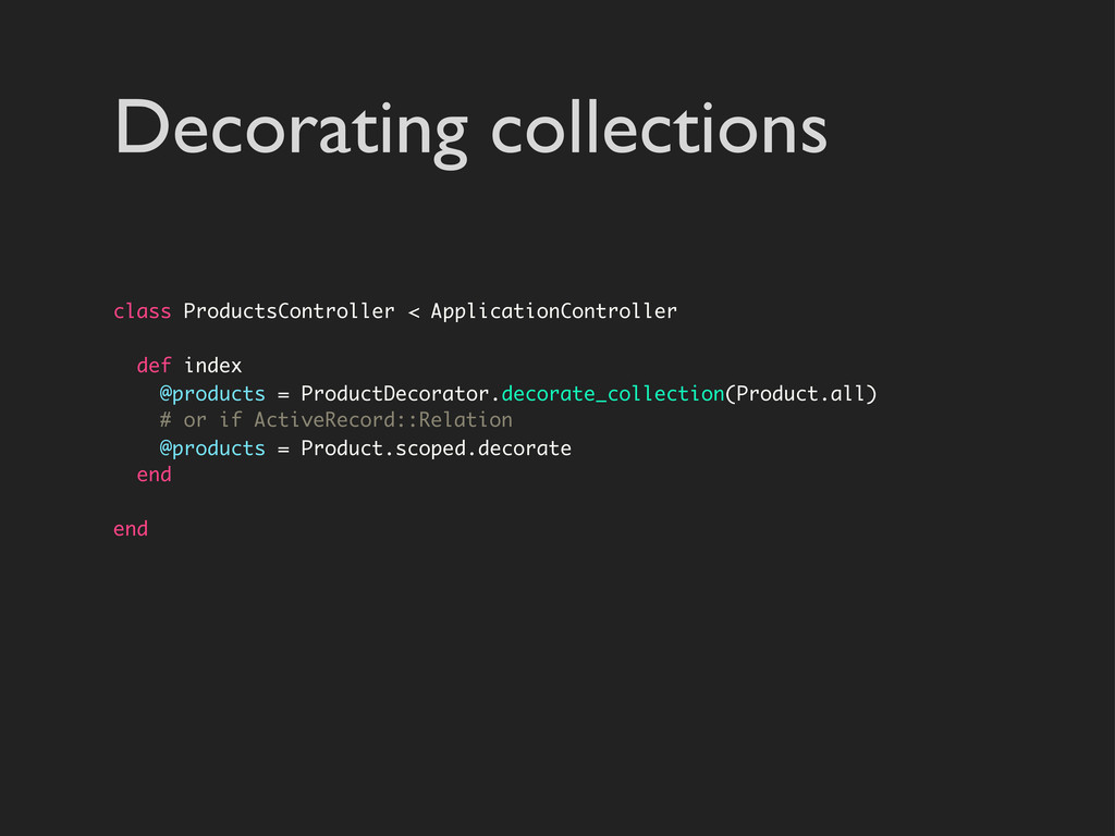 Decorating collections class ProductsController...