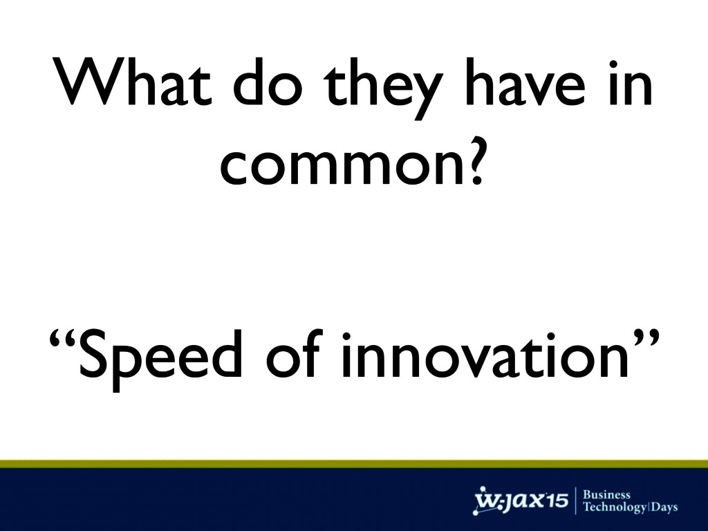 """What do they have in common? """"Speed of innovati..."""