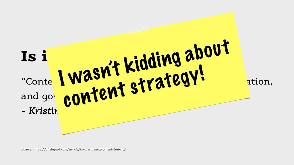 "Is it going to be useful? ""Content strategy pla..."
