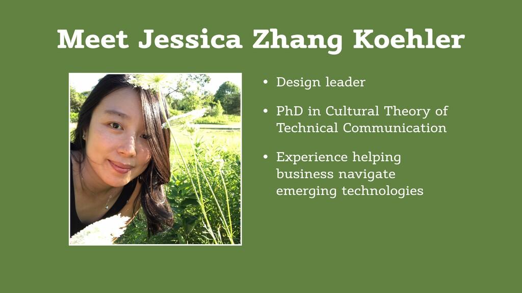 Meet Jessica Zhang Koehler • Design leader • Ph...