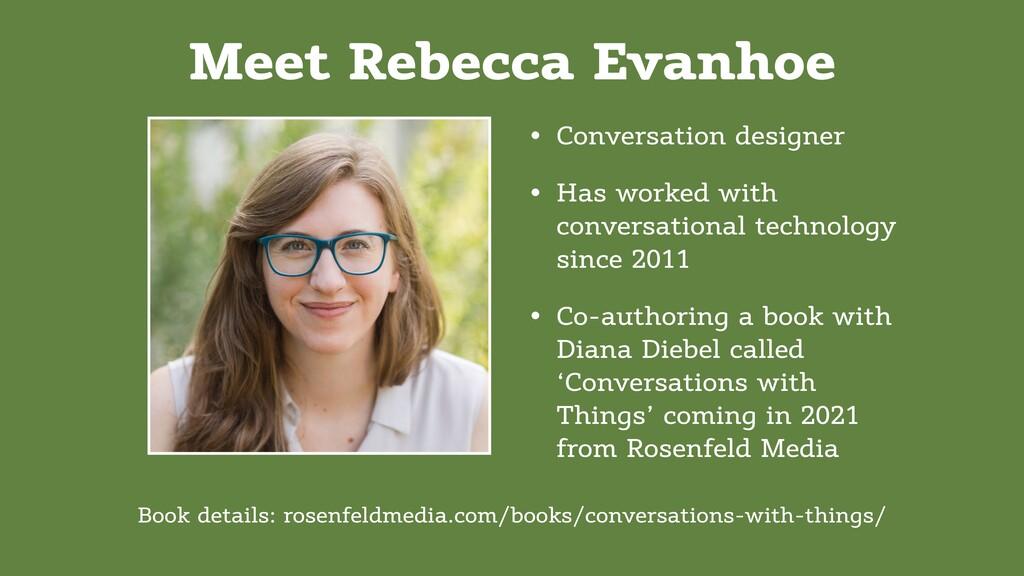 Meet Rebecca Evanhoe • Conversation designer • ...