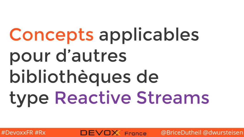 @BriceDutheil @dwursteisen #DevoxxFR #Rx Concep...