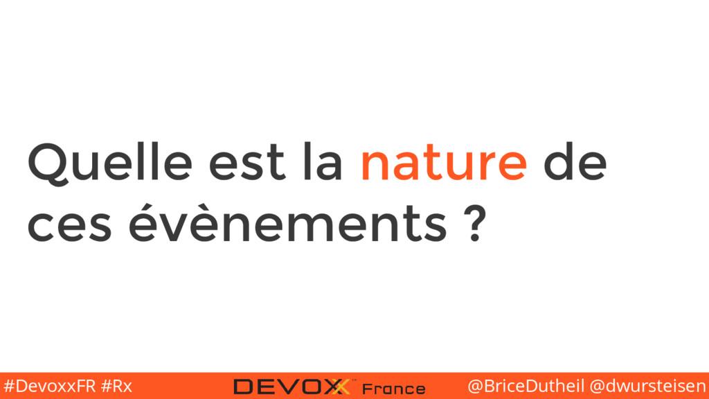 @BriceDutheil @dwursteisen #DevoxxFR #Rx Quelle...