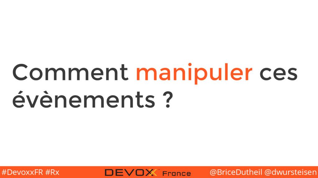 @BriceDutheil @dwursteisen #DevoxxFR #Rx Commen...