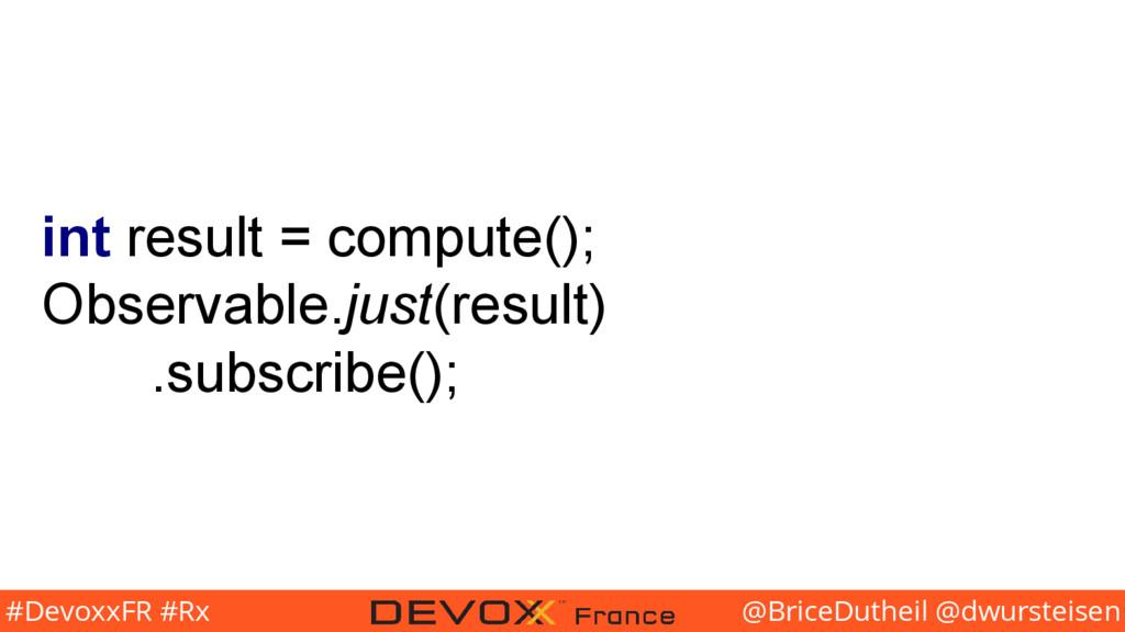 @BriceDutheil @dwursteisen #DevoxxFR #Rx int re...