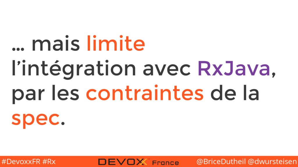 @BriceDutheil @dwursteisen #DevoxxFR #Rx … mais...