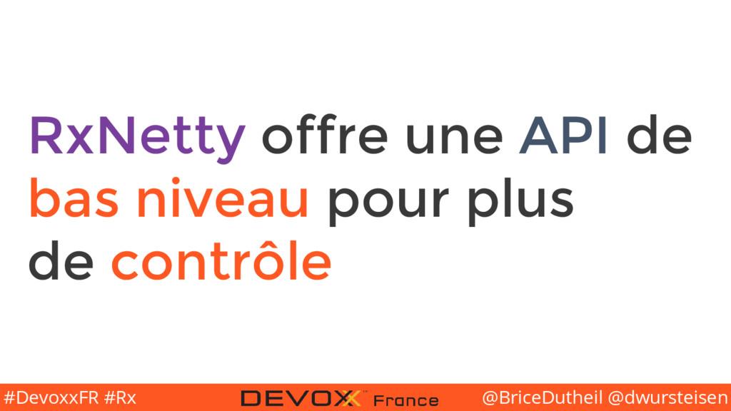 @BriceDutheil @dwursteisen #DevoxxFR #Rx RxNett...