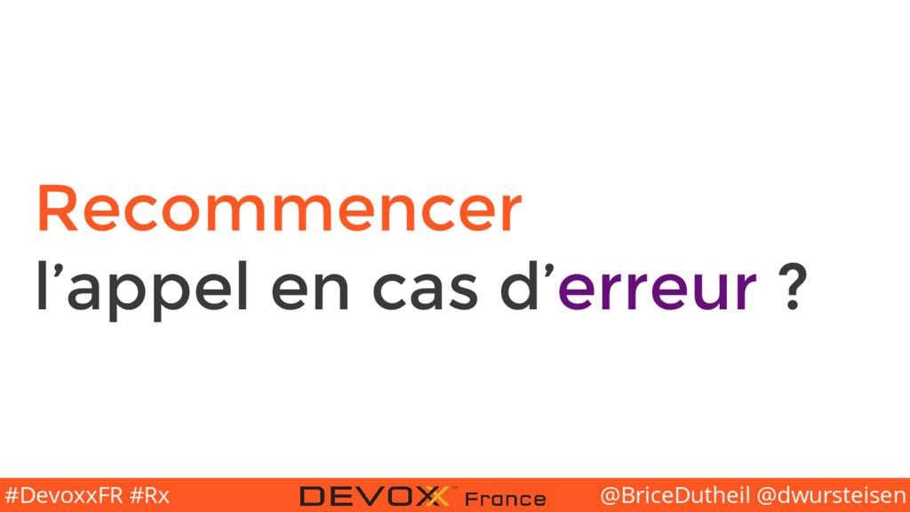 @BriceDutheil @dwursteisen #DevoxxFR #Rx Recomm...