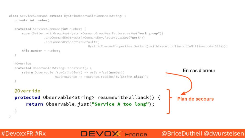 @BriceDutheil @dwursteisen #DevoxxFR #Rx class ...