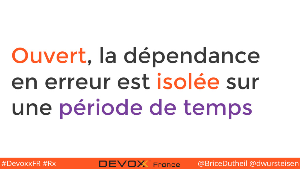 @BriceDutheil @dwursteisen #DevoxxFR #Rx Ouvert...
