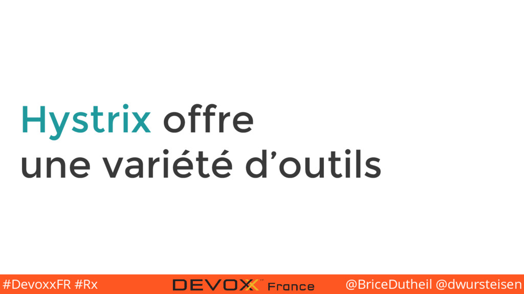 @BriceDutheil @dwursteisen #DevoxxFR #Rx Hystri...