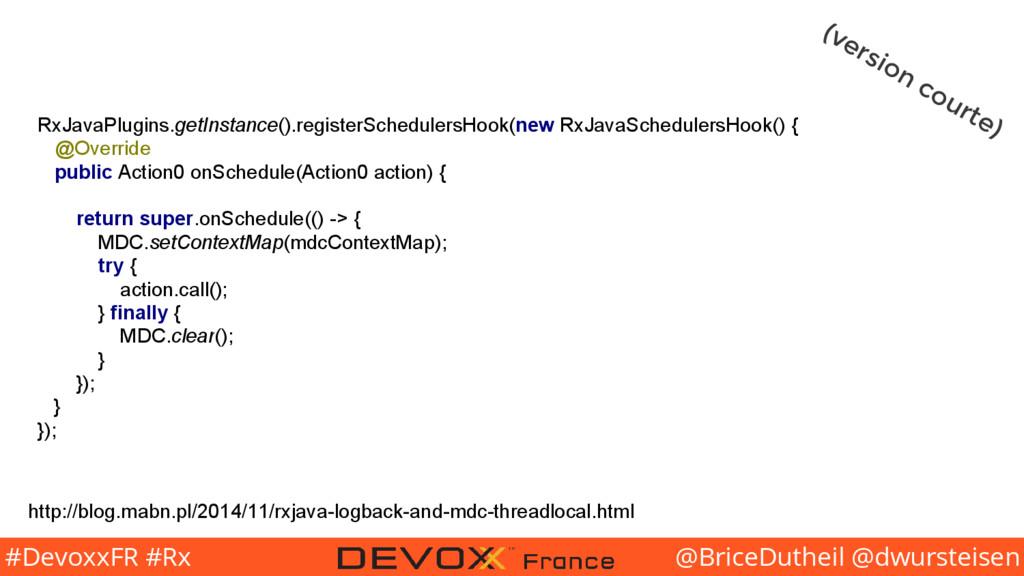 @BriceDutheil @dwursteisen #DevoxxFR #Rx RxJava...