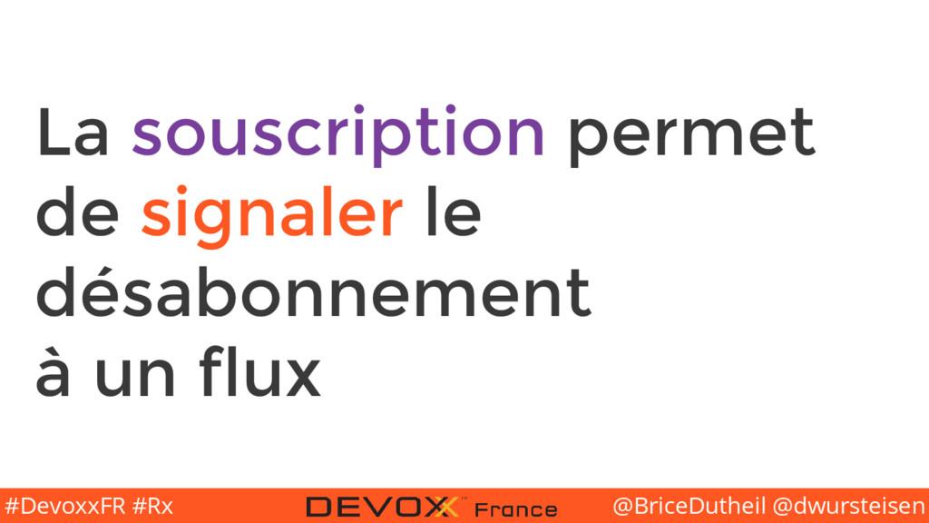 @BriceDutheil @dwursteisen #DevoxxFR #Rx La sou...