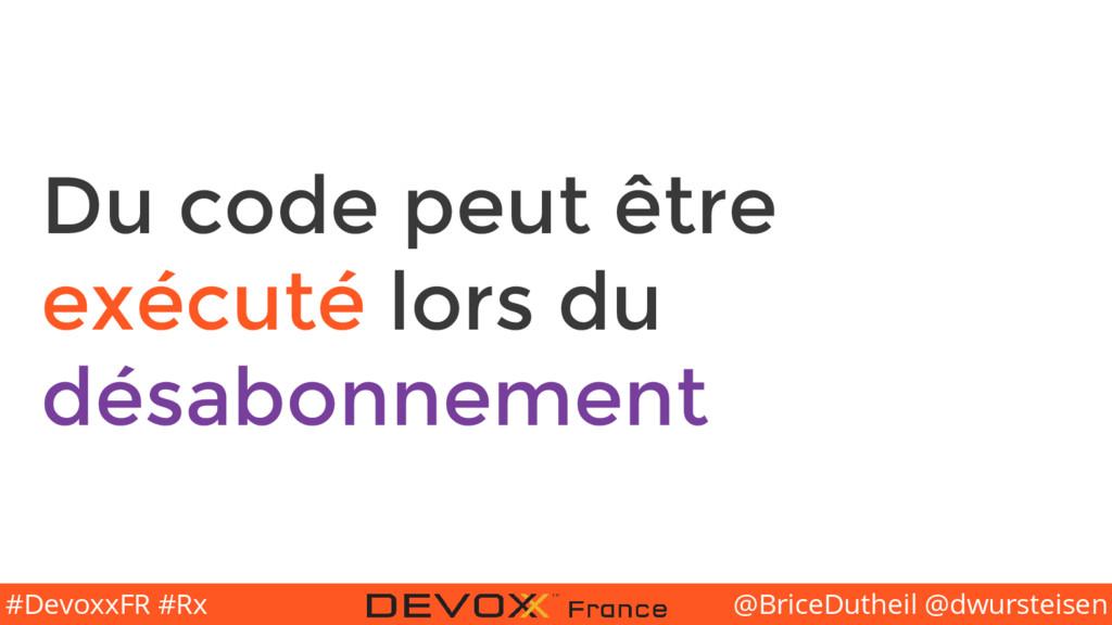 @BriceDutheil @dwursteisen #DevoxxFR #Rx Du cod...