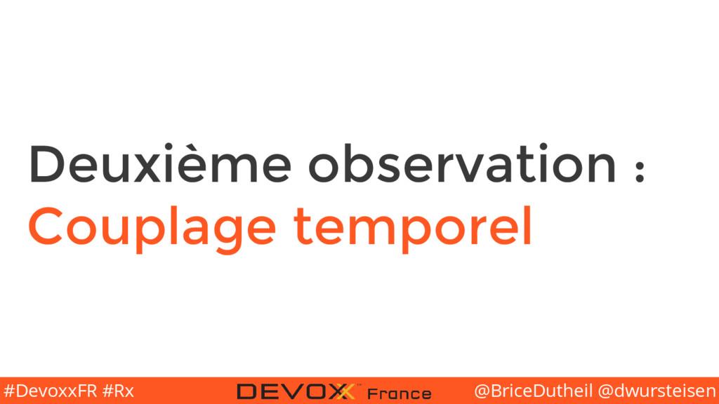 @BriceDutheil @dwursteisen #DevoxxFR #Rx Deuxiè...