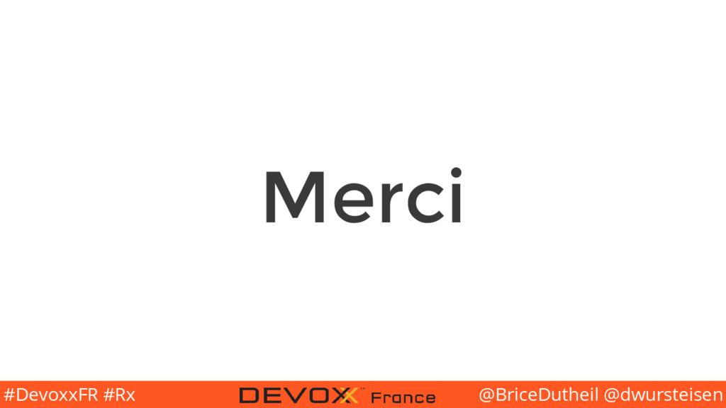 @BriceDutheil @dwursteisen #DevoxxFR #Rx Merci