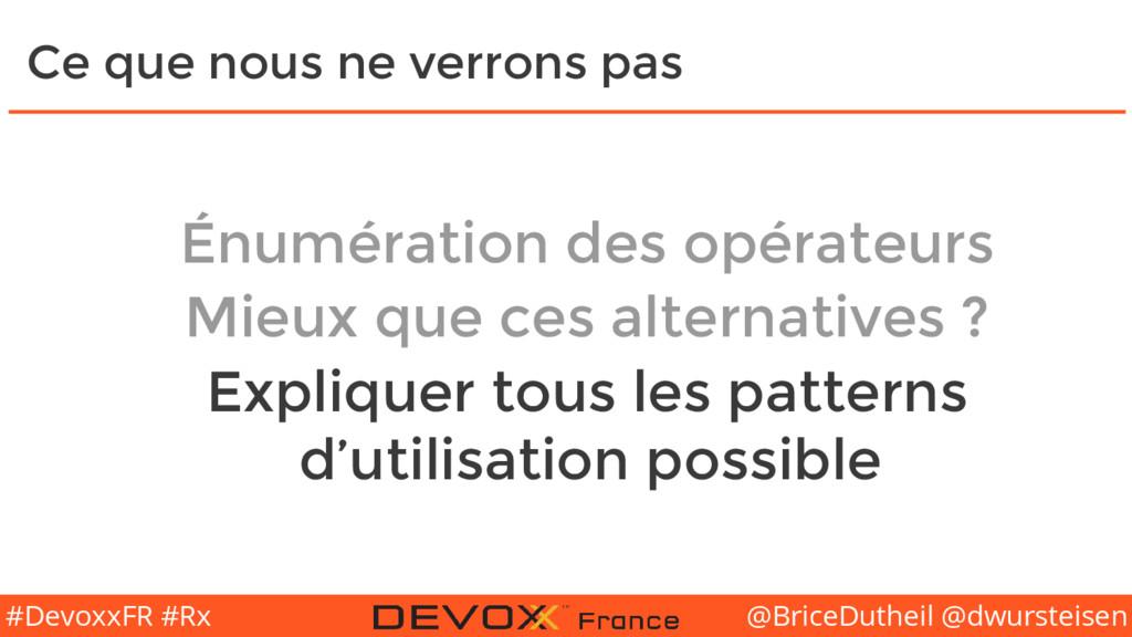 @BriceDutheil @dwursteisen #DevoxxFR #Rx Ce que...