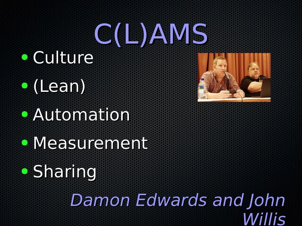 C(L)AMS C(L)AMS ● Culture Culture ● (Lean) (Lea...