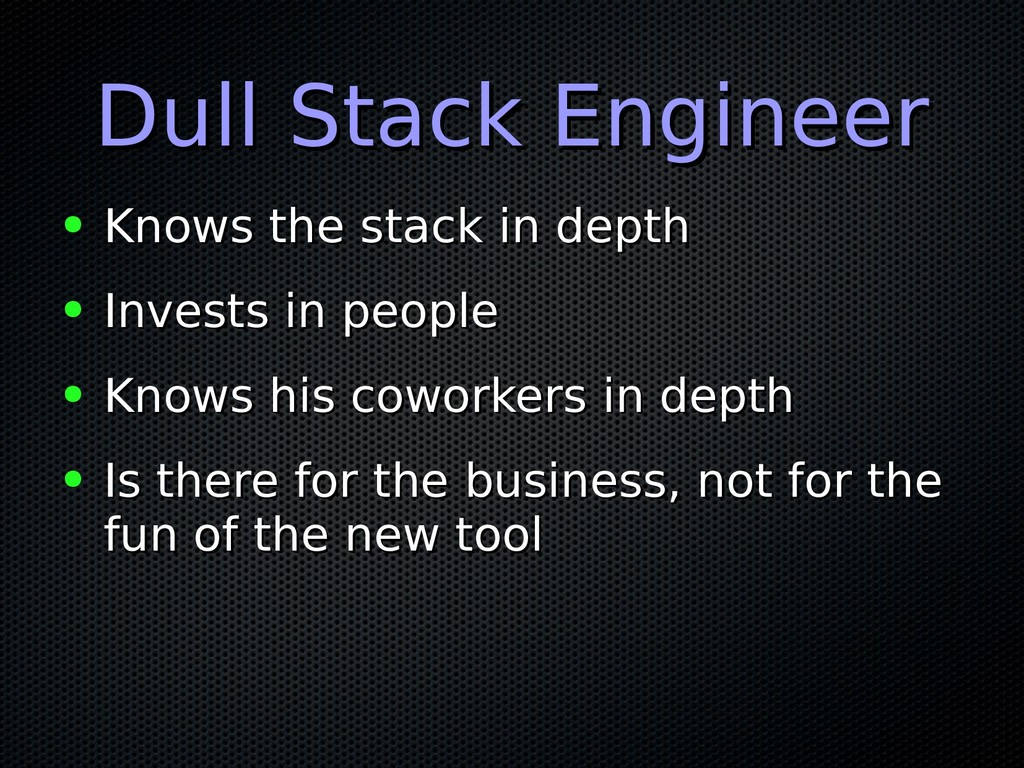 Dull Stack Engineer Dull Stack Engineer ● Knows...