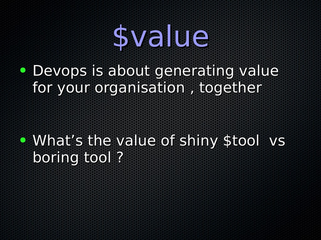 $value $value ● Devops is about generating valu...