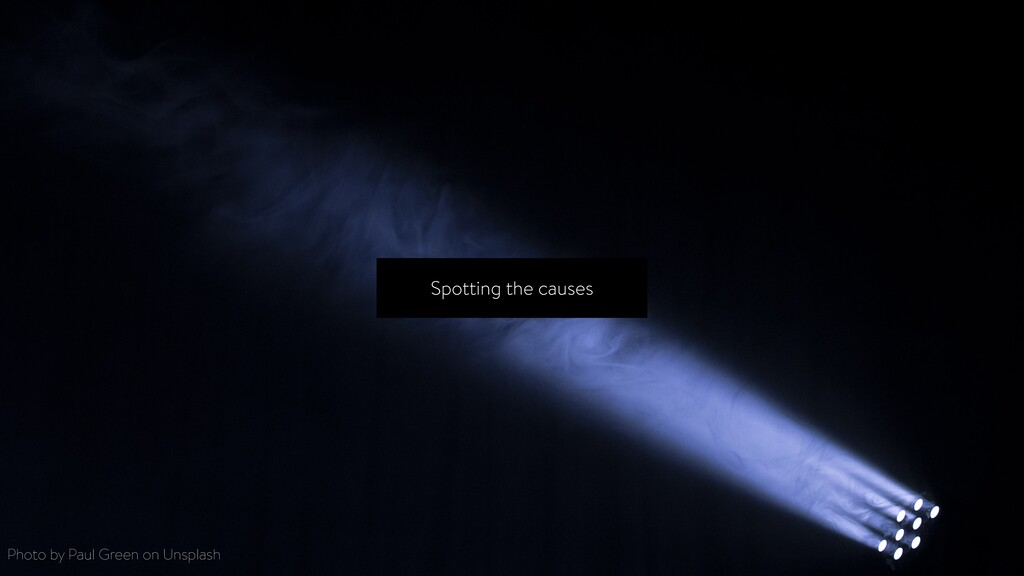 Spotting the causes Photo by Paul Green on Unsp...