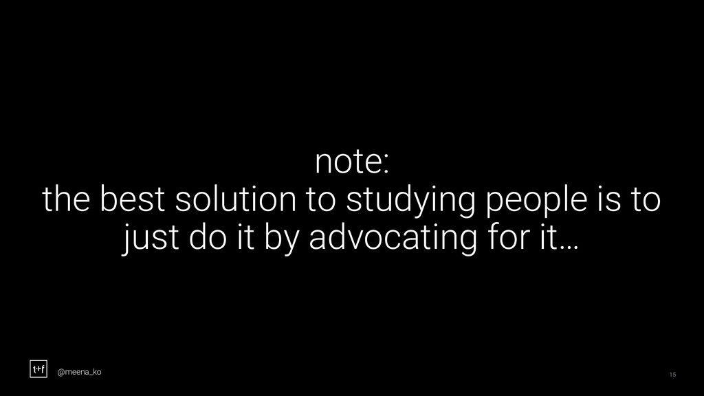 15 note: the best solution to studying people i...