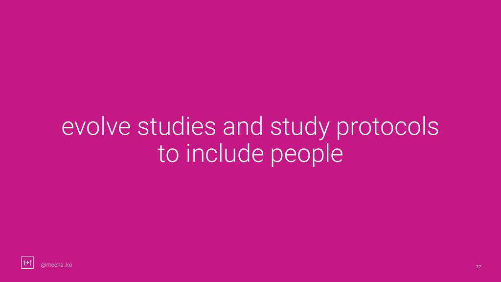 27 evolve studies and study protocols to includ...